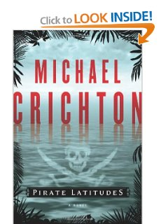 """Pirate Latitudes"" by Michael Crighton"